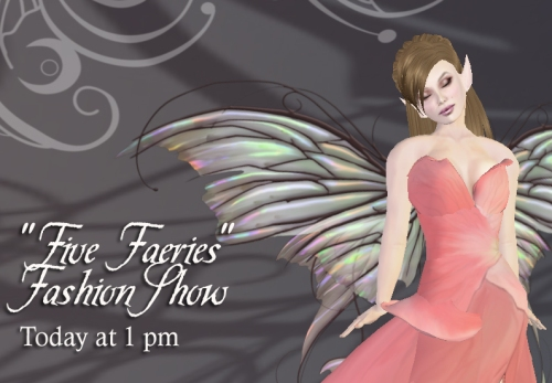 Five Faeries Fashion Show